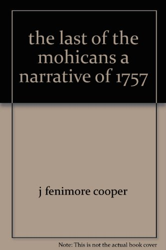 9781135776329: The Last of the Mohicans: A Narrative of 1757