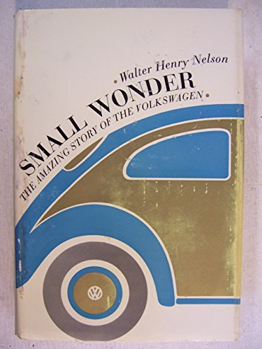 9781135780012: Small Wonder: The amazing story of the Volkswagen