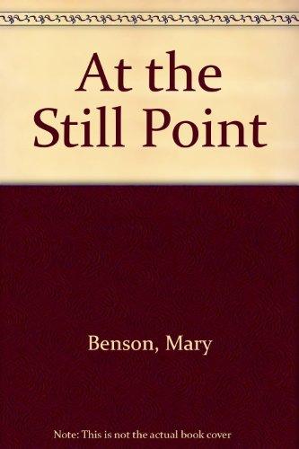 9781135782115: At the Still Point