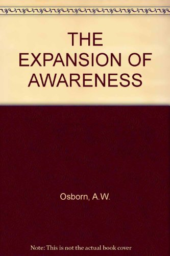 9781135792404: The Expansion of Awareness:One Man's Search for Meaning in Living