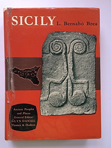 Sicily Before the Greeks (Ancient Peoples and Places) (1135797005) by Luigi Bernabo Brea