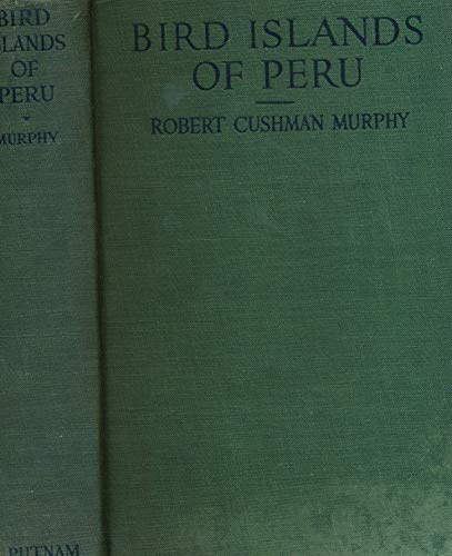 9781135803421: Bird Islands of Peru: The record of a sojourn on the west coast