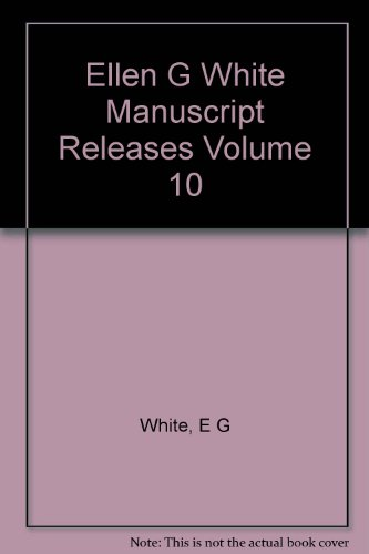 9781135804688: Ellen G White Manuscript Releases Volume 10