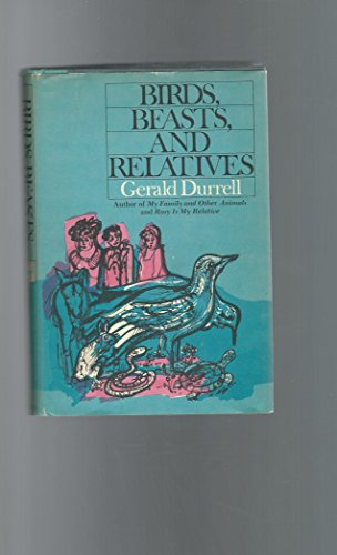 9781135807030: My Family and Other Animals and Birds, Beasts and Relatives