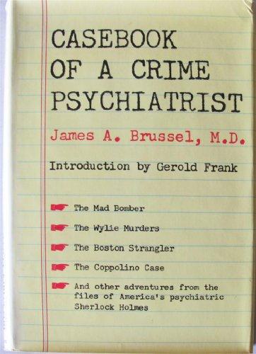 9781135812706: Casebook of a crime psychiatrist,