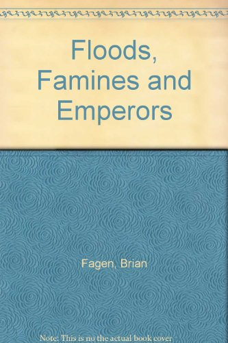 9781135824259: Floods, Famines and Emperors