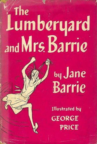 9781135831325: The Lumberyard and Mrs. Barrie