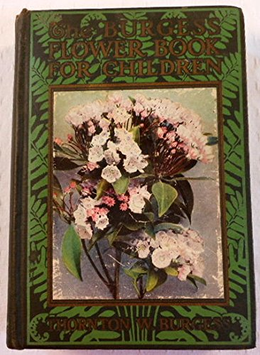The Burgess flower book for children, (9781135832377) by Thornton W Burgess