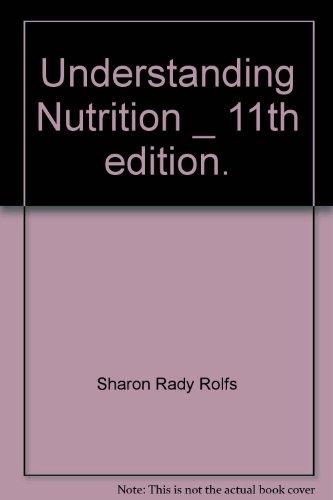9781135838676: Understanding Nutrition 11TH Edition No Infotrac