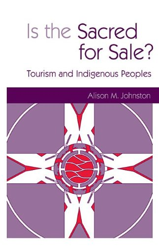 9781136547966: Is the Sacred for Sale: Tourism and Indigenous Peoples