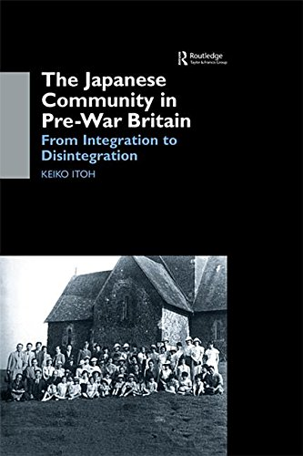 9781136856983: The Japanese Community in Pre-War Britain: From Integration to Disintegration
