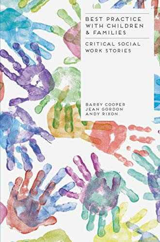 9781137003010: Best Practice with Children and Families: Critical Social Work Stories