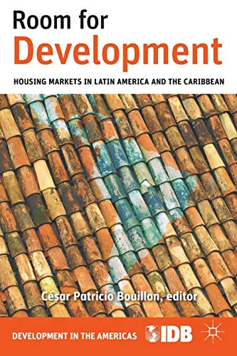 9781137005632: Room for Development: Housing Markets in Latin America and the Caribbean (Development in the Americas (Paperback))