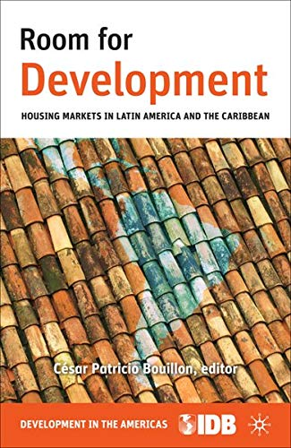 9781137005649: Room for Development: Housing Markets in Latin America and the Caribbean (Development in the Americas)