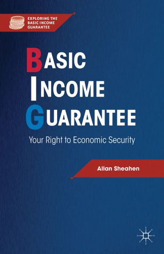 9781137005700: Basic Income Guarantee: Your Right to Economic Security (Exploring the Basic Income Guarantee)