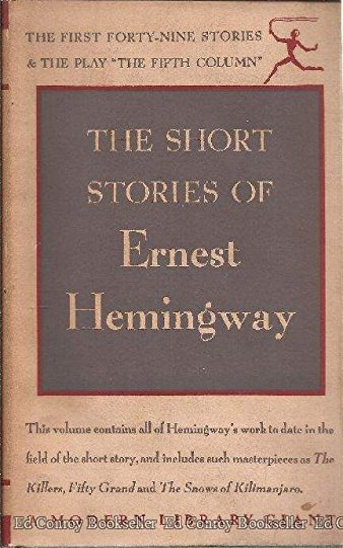 The Short Stories of Ernest Hemingway: The: Hemingway, Ernest