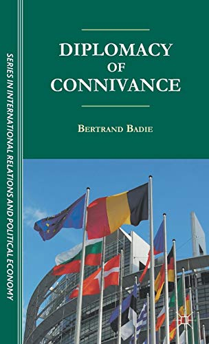 9781137006424: The Diplomacy of Connivance