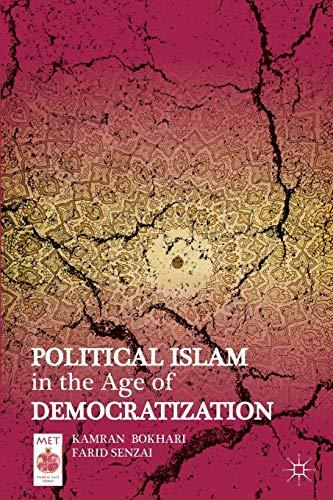 Political Islam in the Age of Democratization (Middle East Today): Bokhari, Kamran; Senzai, Farid