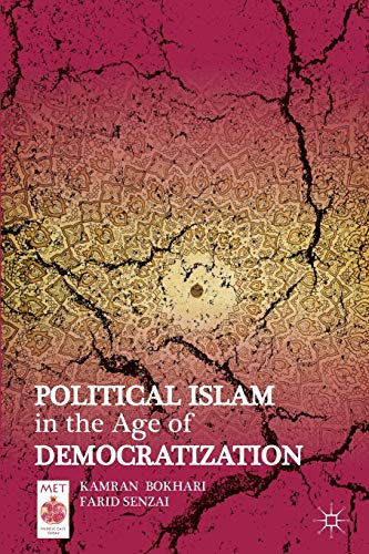 9781137008046: Political Islam in the Age of Democratization (Middle East Today)