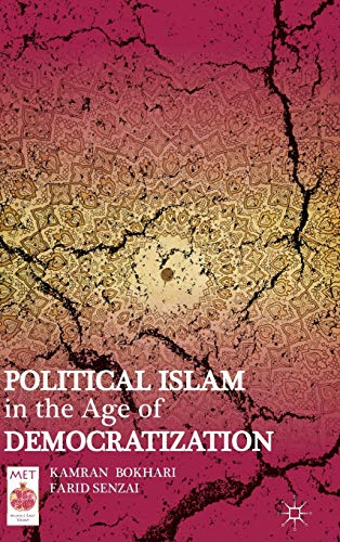 9781137008480: Political Islam in the Age of Democratization (Middle East Today)