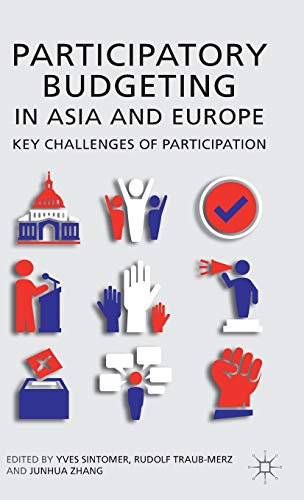 Participatory Budgeting in Asia and Europe Key Challenges of Participation: Yves Traub-Merz, Rudolf...