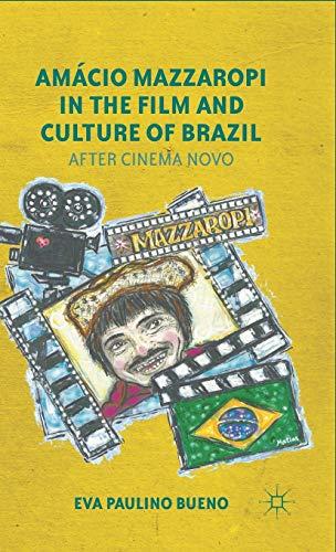 Amácio Mazzaropi in the Film and Culture: Eva Paulino Bueno