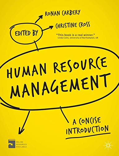 Human Resource Management: A Concise Introduction: Carbery, Ronan, Cross,