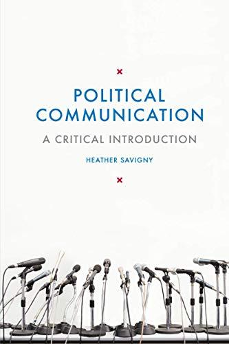 9781137011374: Political Communication: A Critical Introduction