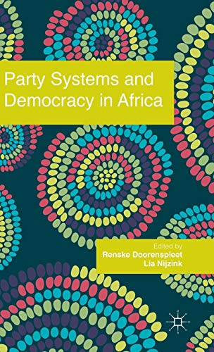 9781137011701: Party Systems and Democracy in Africa