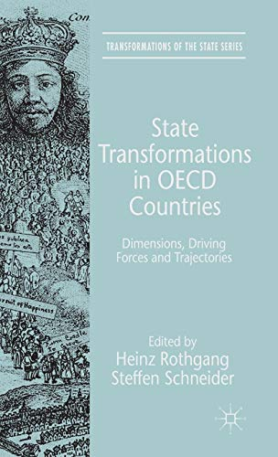 State Transformations in OECD Countries: Dimensions, Driving Forces, and Trajectories (...