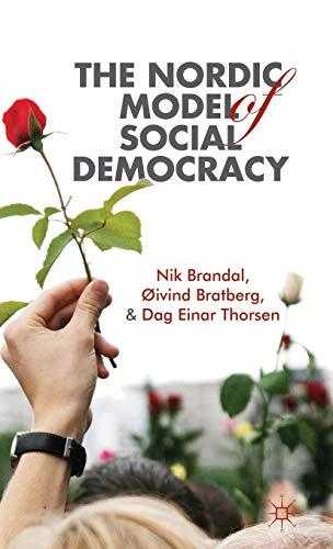 9781137013262: The Nordic Model of Social Democracy
