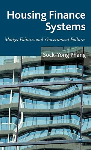 9781137014023: Housing Finance Systems: Market Failures and Government Failures