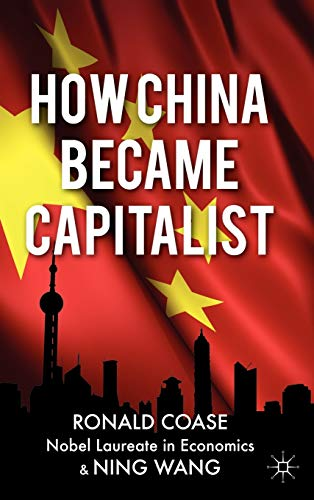 9781137019363: How China Became Capitalist