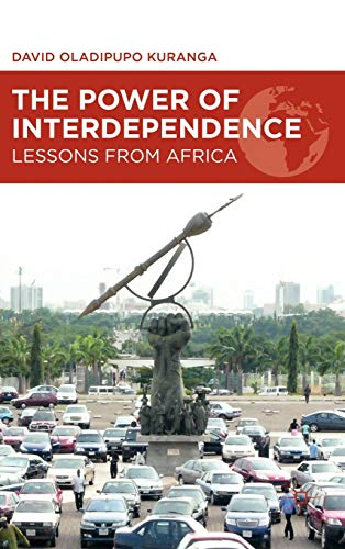 9781137019929: The Power of Interdependence: Lessons from Africa