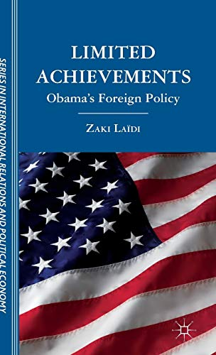9781137020857: Limited Achievements: Obama's Foreign Policy (Sciences Po Series in International Relations and Political Economy)