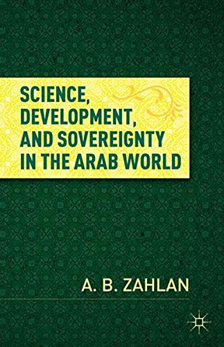 9781137020970: Science, Development, and Sovereignty in the Arab World