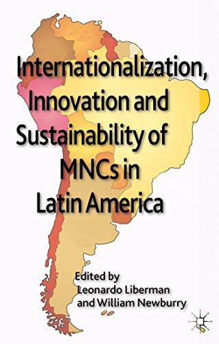 9781137024121: Internationalization, Innovation and Sustainability of MNCs in Latin America (AIB Latin America)