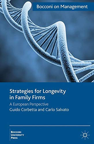 9781137024572: Strategies for Longevity in Family Firms: A European Perspective (Bocconi on Management)