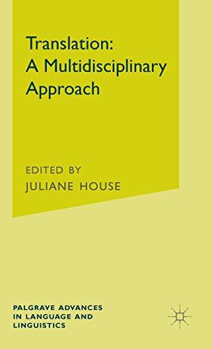 9781137025463: Translation: A Multidisciplinary Approach (Palgrave Advances in Language and Linguistics)