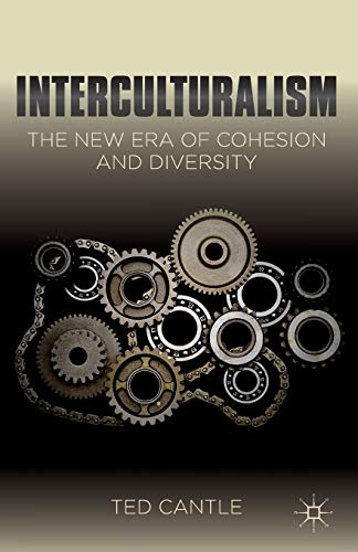 9781137027467: Interculturalism: The New Era of Cohesion and Diversity