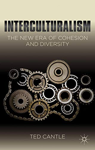 9781137027481: Interculturalism: The New Era of Cohesion and Diversity