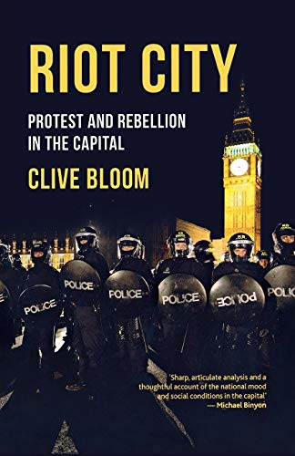 9781137029355: Riot City: Protest and Rebellion in the Capital