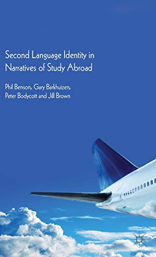 9781137029416: Second Language Identity in Narratives of Study Abroad