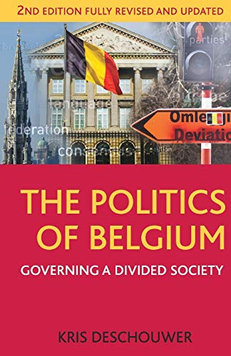 9781137029607: The Politics of Belgium: Governing a Divided Society (Comparative Government and Politics)