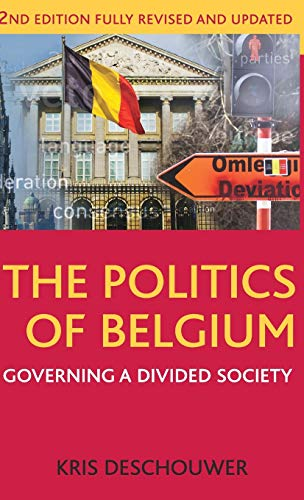 9781137030245: The Politics of Belgium: Governing a Divided Society (Comparative Government and Politics)