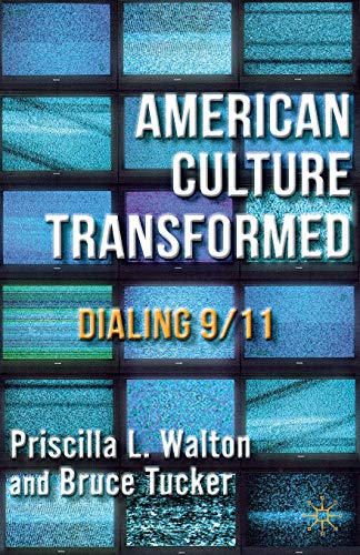 9781137033499: American Culture Transformed: Dialing 9/11