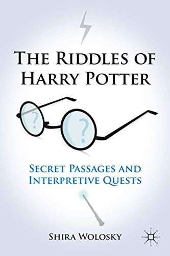 9781137033987: The Riddles of Harry Potter: Secret Passages and Interpretive Quests