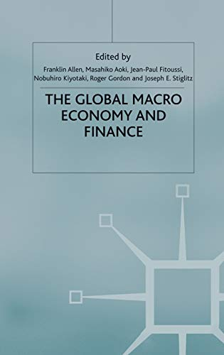 9781137034236: The Global Macro Economy and Finance (International Economic Association Series)