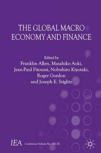 9781137034243: The Global Macro Economy and Finance (International Economic Association Series)