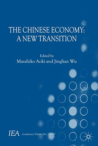 9781137034274: The Chinese Economy: A New Transition (International Economic Association Series)